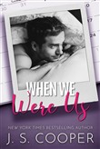 When We Were Us: A Mafia Romance