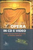 Opera in cd e video