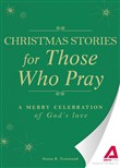 Christmas Stories for Those Who Pray