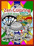 Zen Coloring: Anti-Stress Book 4