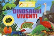 Dinosauri viventi. Natura in pop up!
