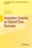 Impulsive Systems on Hybrid Time Domains