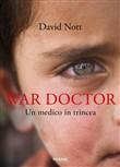 War doctor. Un medico in trincea