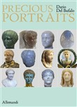 Precious portraits. Small precious stone sculptures of Imperial Rome. Ediz. multilingue