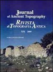 Journal of ancient topography. Rivista di topografia antica (2009). Ediz. bilingue. Vol. 19