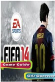 FIFA 14 Game Guide Full