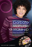 Garbato Manuale di Make up. Stare bene con la Truccoterapia