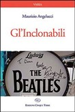 Gl'Inclonabili. The Beatles