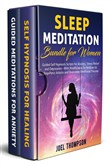 Sleep Meditation Bundle for Women Guided Self Hypnosis Scripts for Stress Relief, Relieving Anxiety and Depression - With Mindfulness Techniques to Stop Panic Attacks and Overcome Emotional Trauma