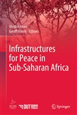 Infrastructures for Peace in Sub-Saharan Africa