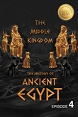 The History of Ancient Egypt: The Middle Kingdom: Weiliao Series