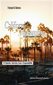 Interviste, Sesso e Responsabilità (#5 della serie California Dreaming): A Los Angeles Series