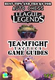Best tips and tricks for Auto Chess League of Legends