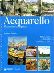 Acquerello. Manuale completo