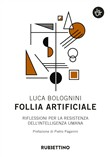 follia artificiale