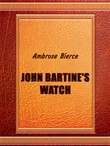 John Bartine's Watch