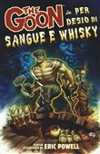 Per desio di sangue e whisky. The Goon Vol. 13