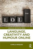 Language, Creativity and Humour Online