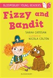 Fizzy and Bandit: A Bloomsbury Young Reader