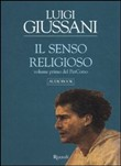 Il senso religioso. Audiolibro. CD Audio