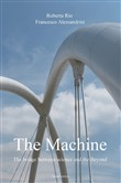The machine. The bridge between science and the beyond