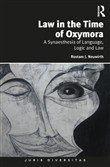 law in the time of oxymor...
