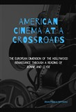 American Cinema at a Crossroads: The European Dimension of the Hollywood Renaissance through a Reading of Bonnie and Clyde