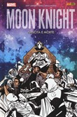 Nascita e morte. Moon Knight . Vol. 3