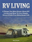 rv living: complete guide...