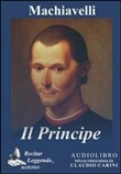 Il principe. Audiolibro. CD Audio formato MP3