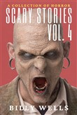 Scary Stories: A Collection of Horror- Volume 4