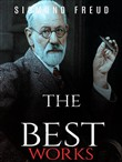 Sigmund Freud: The Best Works