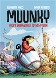 Muunky. From Banaworld to New York