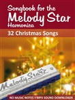 Songbook for the Melody Star Harmonica - 32 Christmas Songs