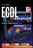 ECDL Advanced Livello Applicativo. AM5 - Database