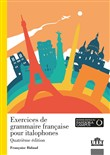 Exercices de grammaire française pour italophones. Con Contenuto digitale per accesso on line. Con File audio per il download