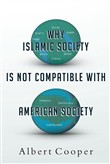 Why Islamic Society is Not Compatible With American Society