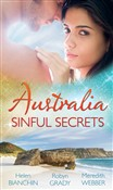Australia: Sinful Secrets: Public Marriage, Private Secrets / Every Girl's Secret Fantasy / The Heart Surgeon's Secret Child (Mills & Boon M&B)