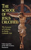 The School of Jesus Crucified
