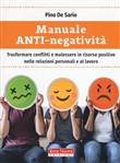 manuale anti-negatività. ...