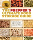 The Prepper's Ultimate Food Storage Guide