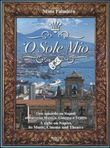 'O sole mio. Con CD Audio