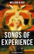 SONGS OF EXPERIENCE (With Illuminated Manuscript)
