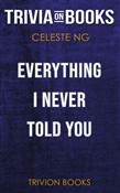 Everything I Never Told You by Celeste Ng (Trivia-On-Books)