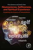 Neuroscience, Selflessness, and Spiritual Experience