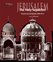 Jerusalem. The Holy Sepulchre. Research and investigations (2007-2011)