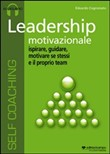 Leadership motivazionale. Audiolibro. CD Audio