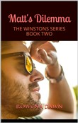 Matt's Dilemma Book 2 in the Winstons Series
