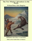 The Two Whalers: Adventures in the Pacific