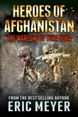 Heroes of Afghanistan: The Warlord of Tora Bora